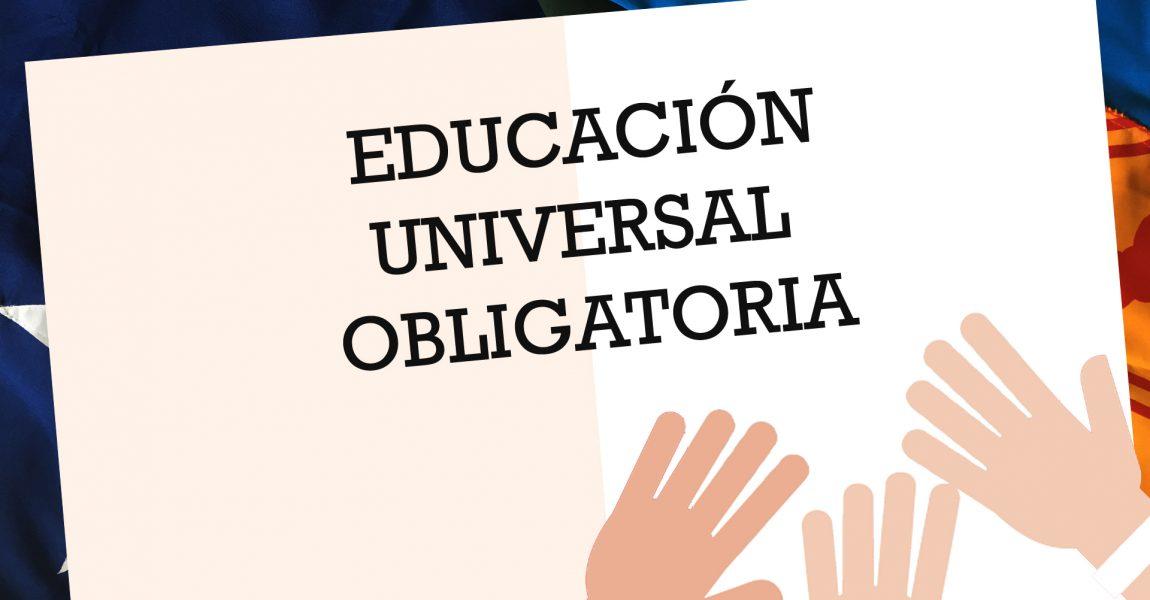 Educación Universal Obligatoria